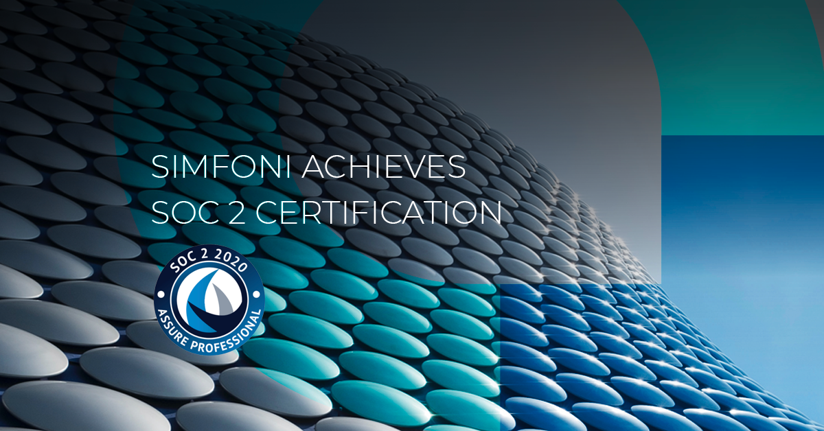 Simfoni Announces Achievement of SOC 2 Type I Certification, Boosting Its Commitment to Security